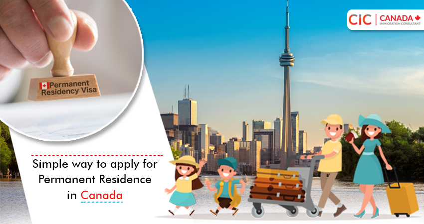 Simple way to apply for Permanent Residence in Canada!