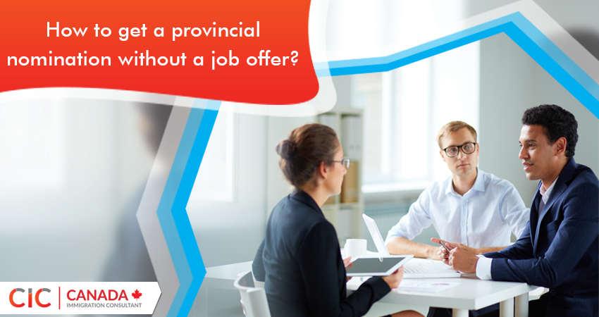 How to get a provincial nomination without a job offer?