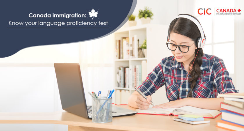 Canada immigration: Know your language proficiency test